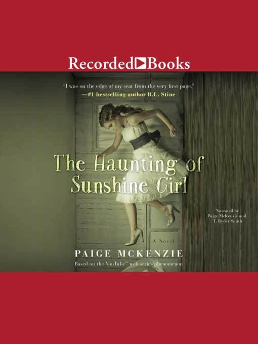 Title details for The Haunting of Sunshine Girl by Paige McKenzie - Wait list