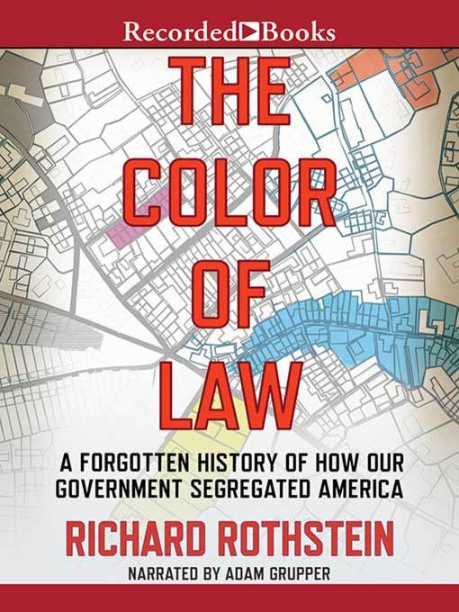 Title details for The Color of Law by Richard Rothstein - Wait list