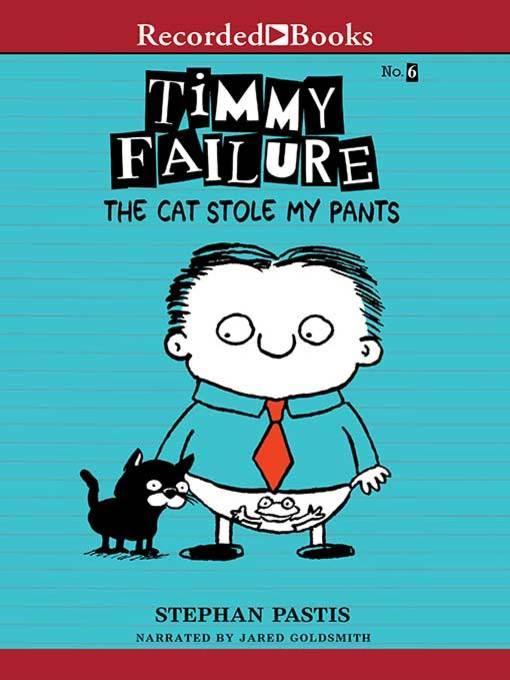 Title details for The Cat Stole My Pants by Stephan Pastis - Wait list