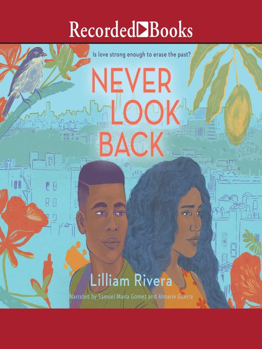 Title details for Never Look Back by Lilliam Rivera - Available