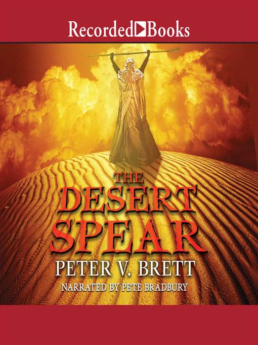Title details for The Desert Spear by Peter V. Brett - Available