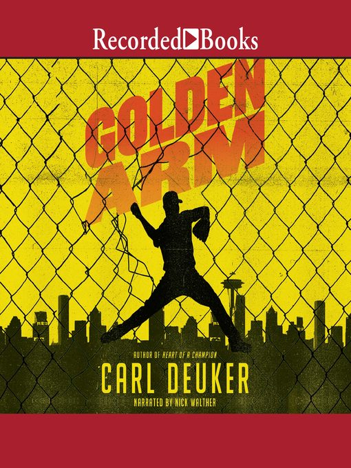 Title details for Golden Arm by Carl Deuker - Available
