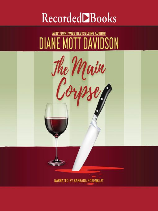 Title details for The Main Corpse by Diane Mott Davidson - Available