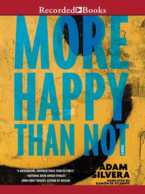 Title details for More Happy Than Not by Adam Silvera - Wait list