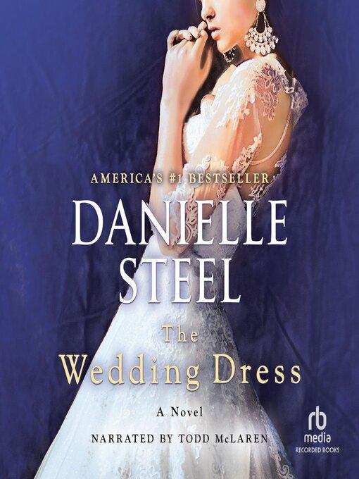Title details for The Wedding Dress by Danielle Steel - Wait list