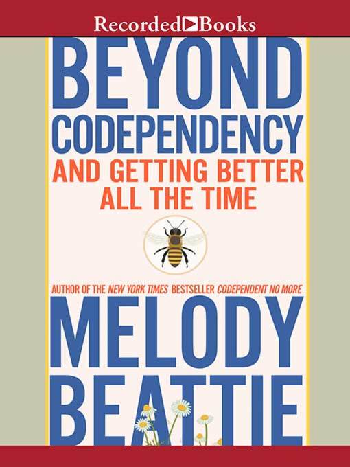 Title details for Beyond Codependency by Melody Beattie - Available