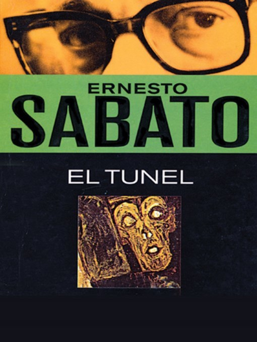 Title details for El Túnel by Ernesto Sabato - Available
