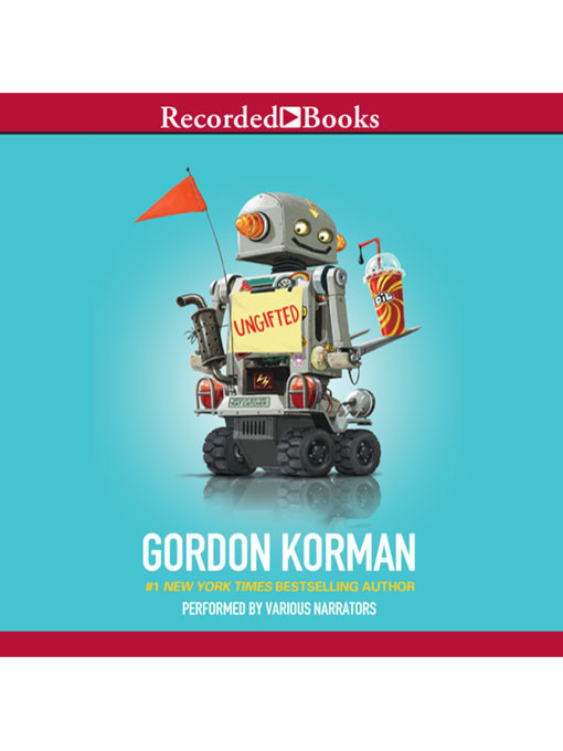 Title details for Ungifted Series, Book 1 by Gordon Korman - Available