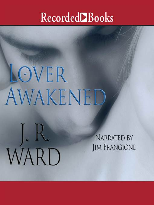 Title details for Lover Awakened by J. R. Ward - Wait list