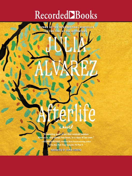 Title details for Afterlife by Julia Alvarez - Available