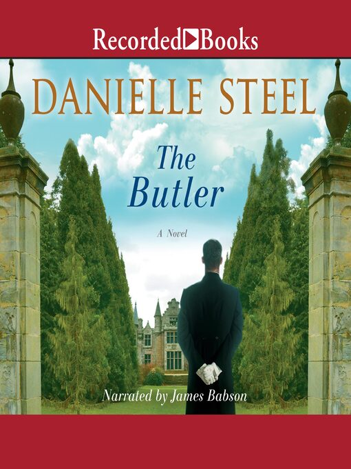 Title details for The Butler by Danielle Steel - Wait list