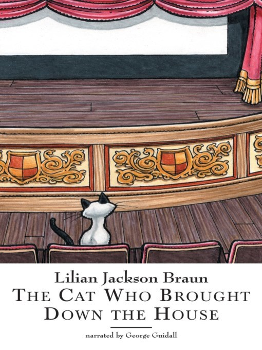 Title details for The Cat Who Brought Down the House by Lilian Jackson Braun - Available