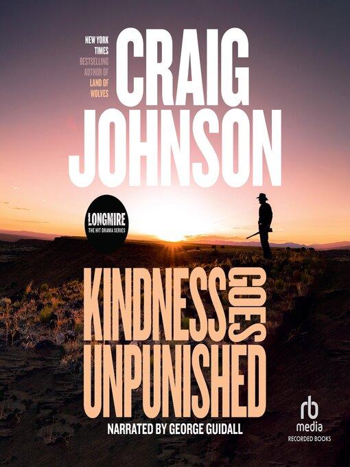 Title details for Kindness Goes Unpunished by Craig Johnson - Wait list