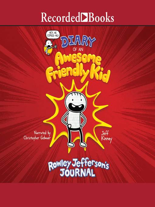Title details for Diary of an Awesome Friendly Kid by Jeff Kinney - Available