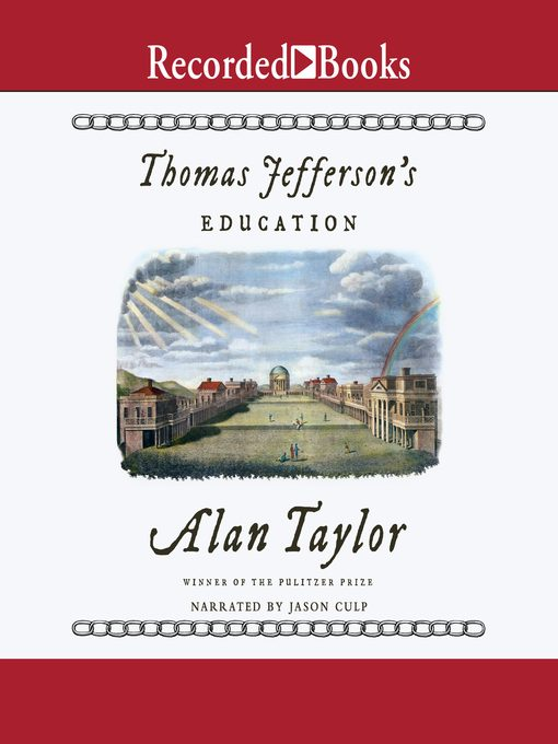 Title details for Thomas Jefferson's Education by Alan Taylor - Available