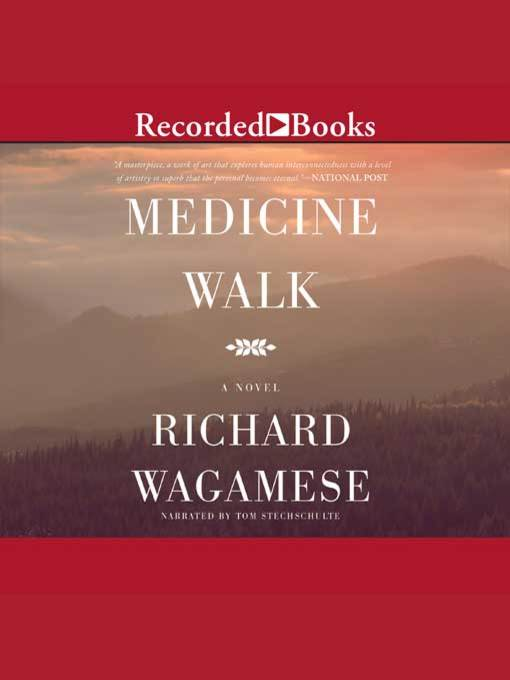 Title details for Medicine Walk by Richard Wagamese - Wait list