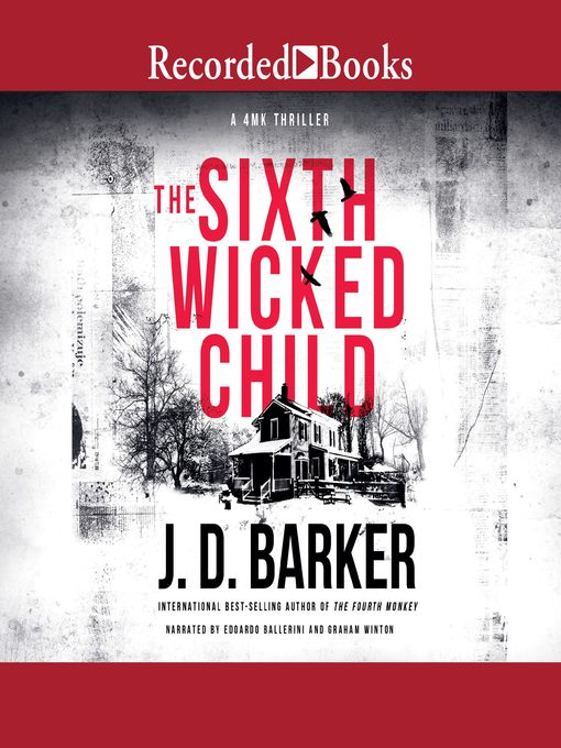 Title details for The Sixth Wicked Child by J.D. Barker - Available