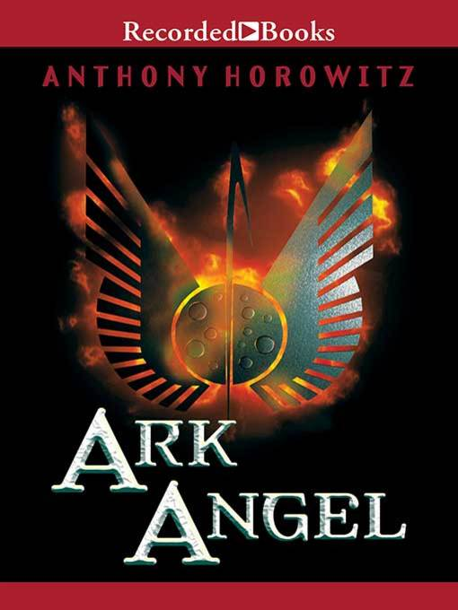 Title details for Ark Angel by Anthony Horowitz - Available