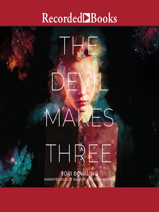 Title details for The Devil Makes Three by Tori Bovalino - Wait list