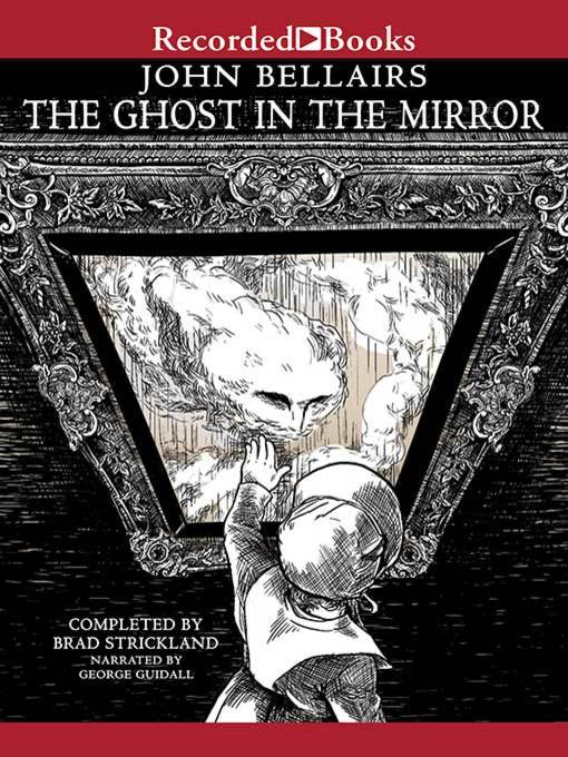 Title details for The Ghost in the Mirror by Brad Strickland - Available
