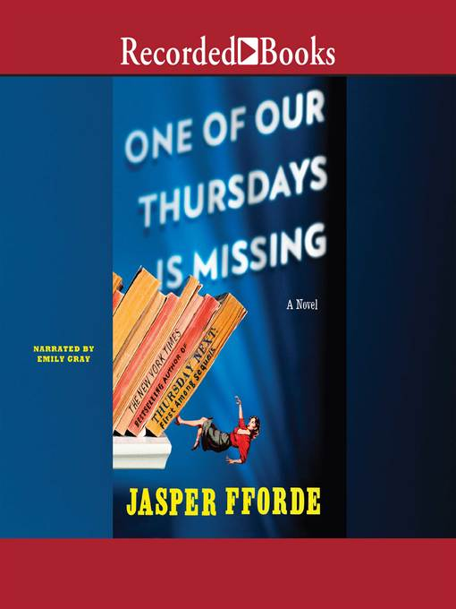 Title details for One of Our Thursdays is Missing by Jasper Fforde - Available