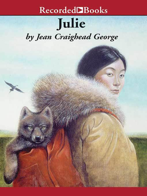 Title details for Julie by Jean Craighead George - Available