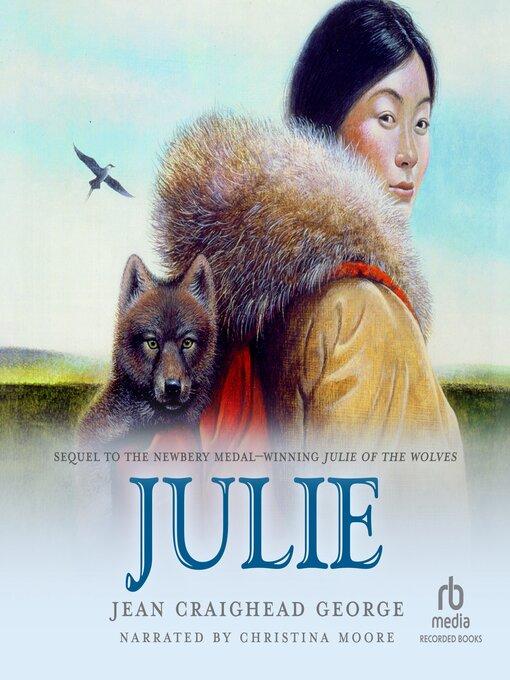 Title details for Julie by Jean Craighead George - Wait list