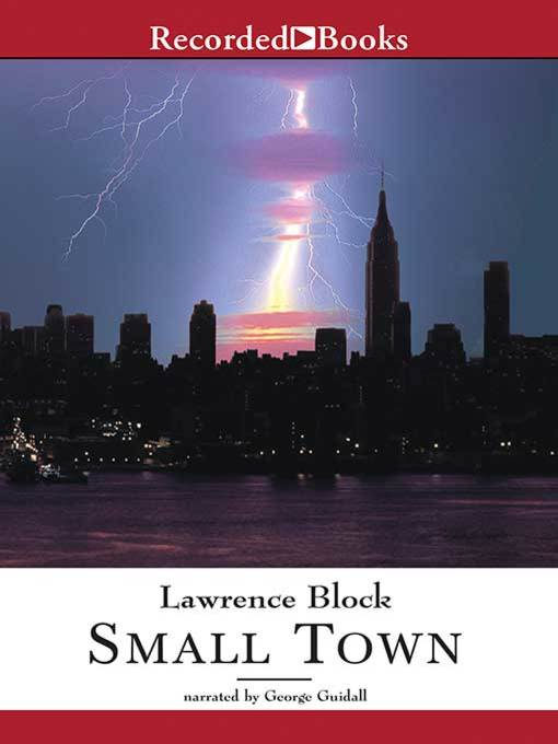 Title details for Small Town by Lawrence Block - Wait list