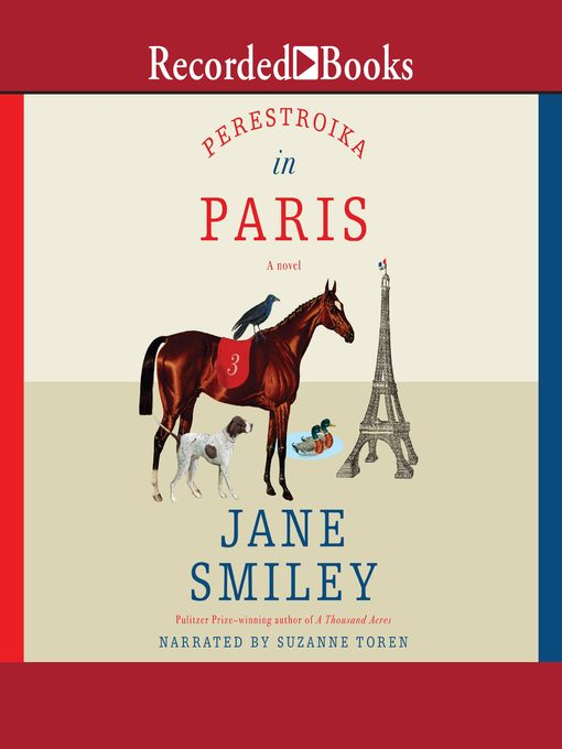 Title details for Perestroika in Paris by Jane Smiley - Available