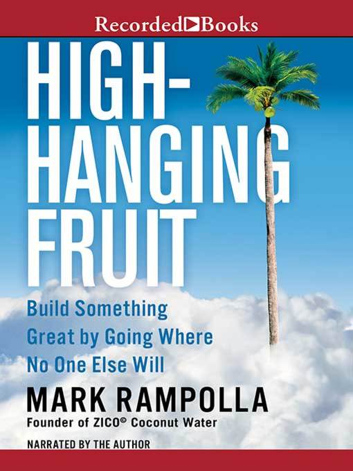 Title details for High-Hanging Fruit by Mark Rampolla - Available
