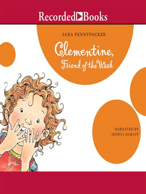Title details for Clementine, Friend of the Week by Sara Pennypacker - Wait list