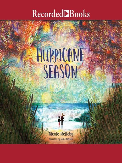 Title details for Hurricane Season by Nicole Melleby - Wait list