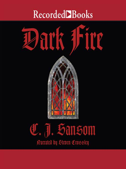 Title details for Dark Fire by C. J. Sansom - Available