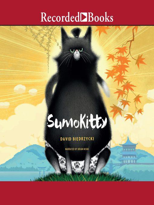 Title details for Sumokitty by David Biedrzycki - Wait list