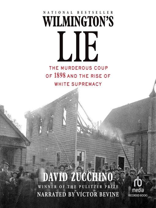 Title details for Wilmington's Lie by David Zucchino - Wait list