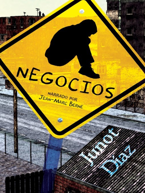 Title details for Negocios by Junot Diaz - Wait list