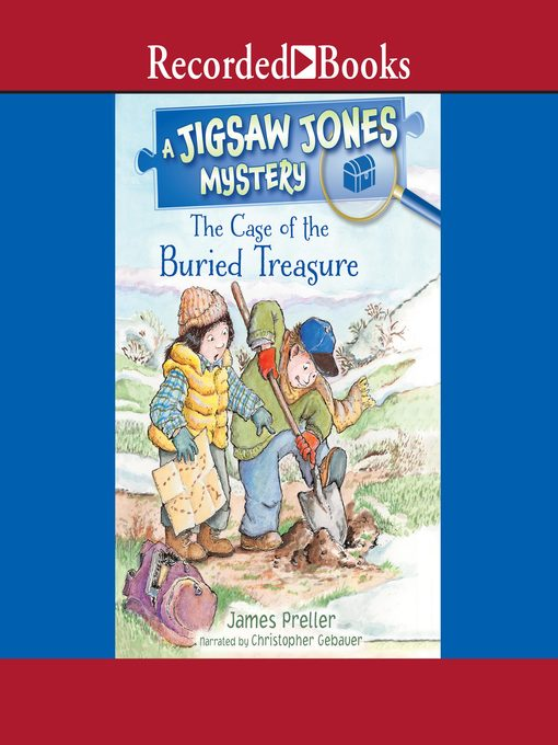 Title details for The Case of the Buried Treasure by James Preller - Available