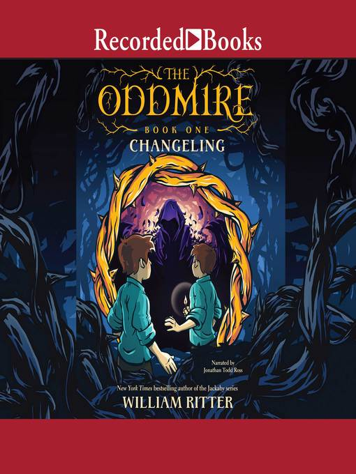 Title details for Changeling by William Ritter - Available