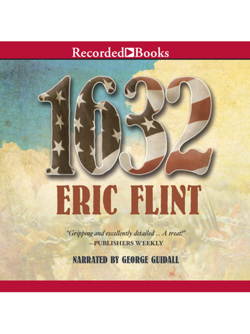 Title details for 1632 by Eric Flint - Available