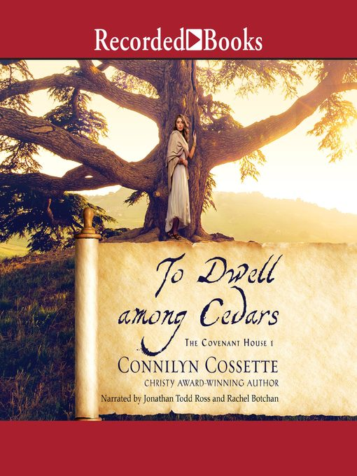 Title details for To Dwell among Cedars by Connilyn Cossette - Wait list