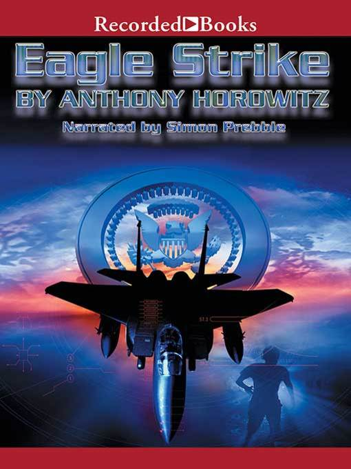 Title details for Eagle Strike by Anthony Horowitz - Wait list