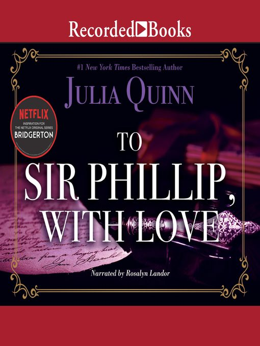 Title details for To Sir Phillip, with Love by Julia Quinn - Available