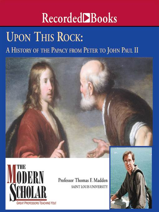 Title details for Upon This Rock by Thomas F. Madden - Available