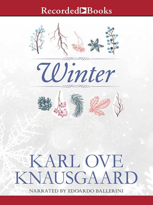 Title details for Winter by Karl Ove Knausgaard - Available