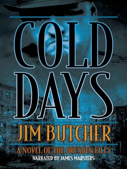 Title details for Cold Days by Jim Butcher - Wait list
