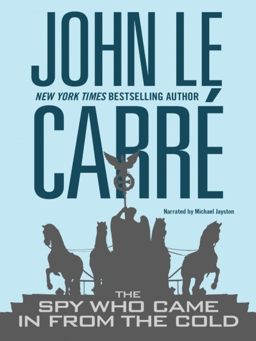 Title details for The Spy Who Came in From the Cold by John le Carré - Available