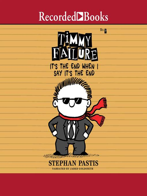 Title details for It's the End When I Say It's the End by Stephan Pastis - Available
