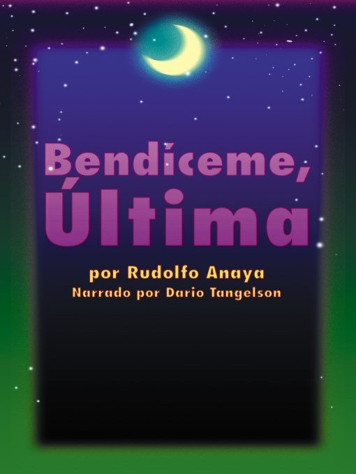Title details for Bendiceme, Ultima (Bless Me, Ultima) by Rudolfo Anaya - Available