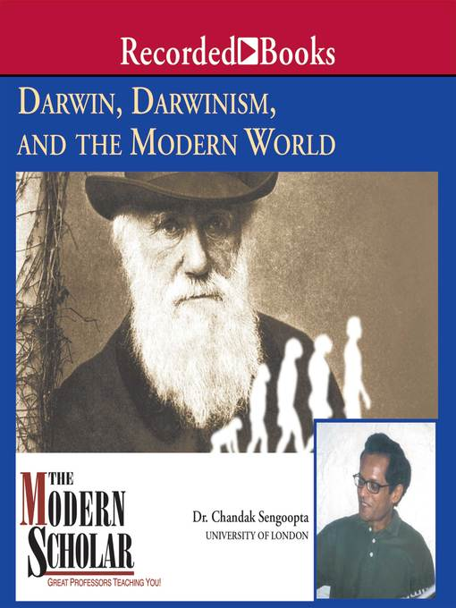Title details for Darwin, Darwinism, and the Modern World by Chandak Sengoopta - Available