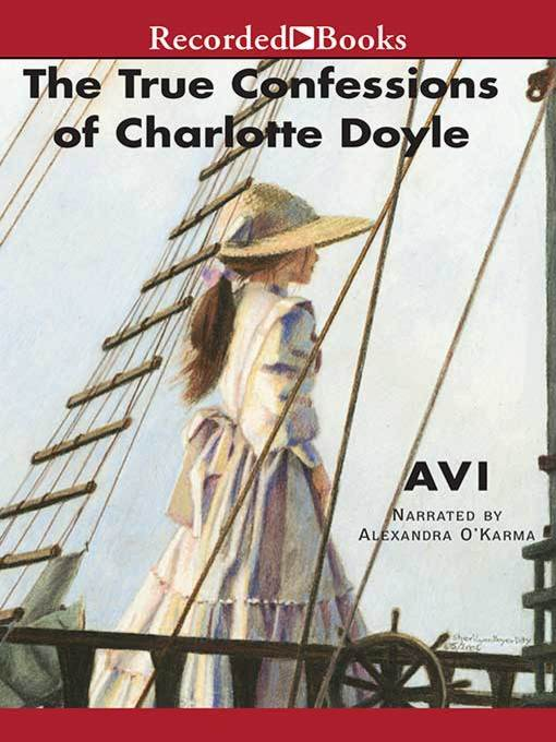 Title details for The True Confessions of Charlotte Doyle by Avi - Wait list